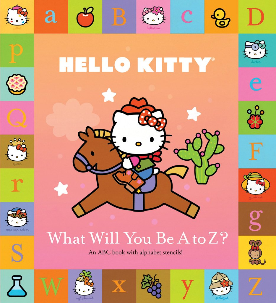 Hello Kitty: What Will You Be A to Z?: Sanrio: 0884617828949: Amazon.com:  Books