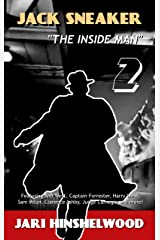 JACK SNEAKER: THE INSIDE MAN - Part Two Kindle Edition