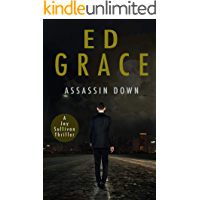 Assassin Down: Non-Stop Assassin Thriller (Jay Sullivan Thrillers Book 1)
