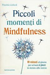 Piccoli momenti di mindfulness Paperback