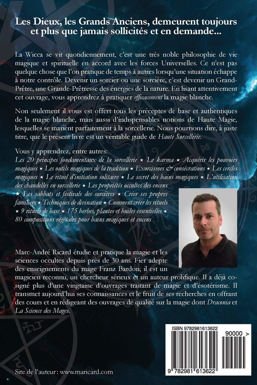 Magie Blanche Formulaire Complet De Haute Sorcellerie French Edition Ricard Marc Andre 9782981613622 Amazon Com Books