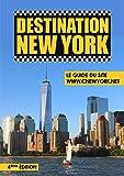 Destination New York - Le Guide du site ©New York.net - 4ème Edition