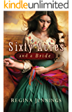 Sixty Acres and a Bride (Ladies of Caldwell County, Book 1)