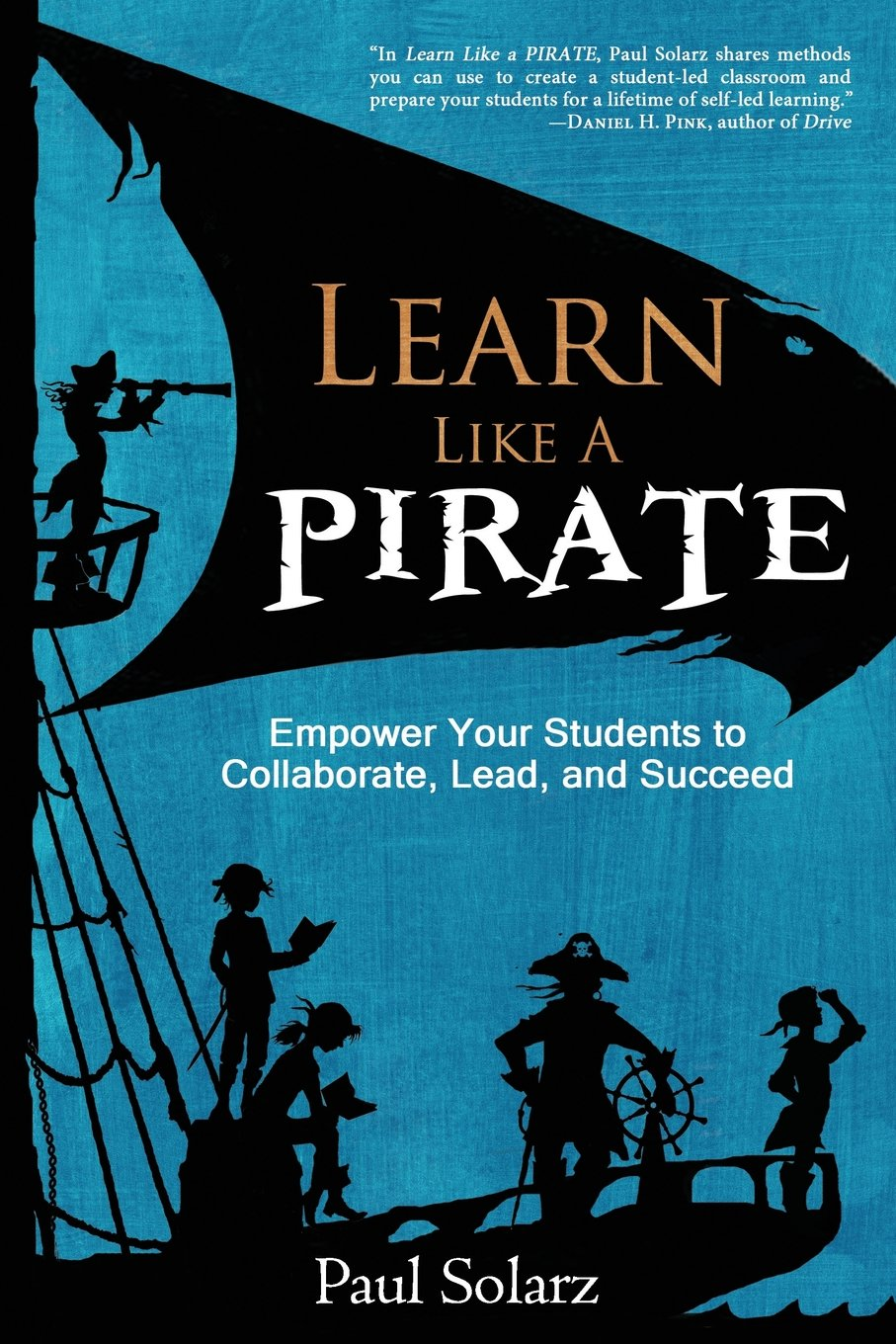 Geared more toward elementary teachers, Learn Like a Pirate focuses on building a collabroative classrooms that allows students to activly engage in tasks, lead, work together, and foster a community of learning.