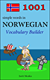 1001 simple words in Norwegian (Vocabulary Builder Book 11) (English Edition)