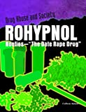 """Rohypnol: Roofies - """"The Date Rape Drug"""" (Drug Abuse & Society - Cost to a Nation)"""