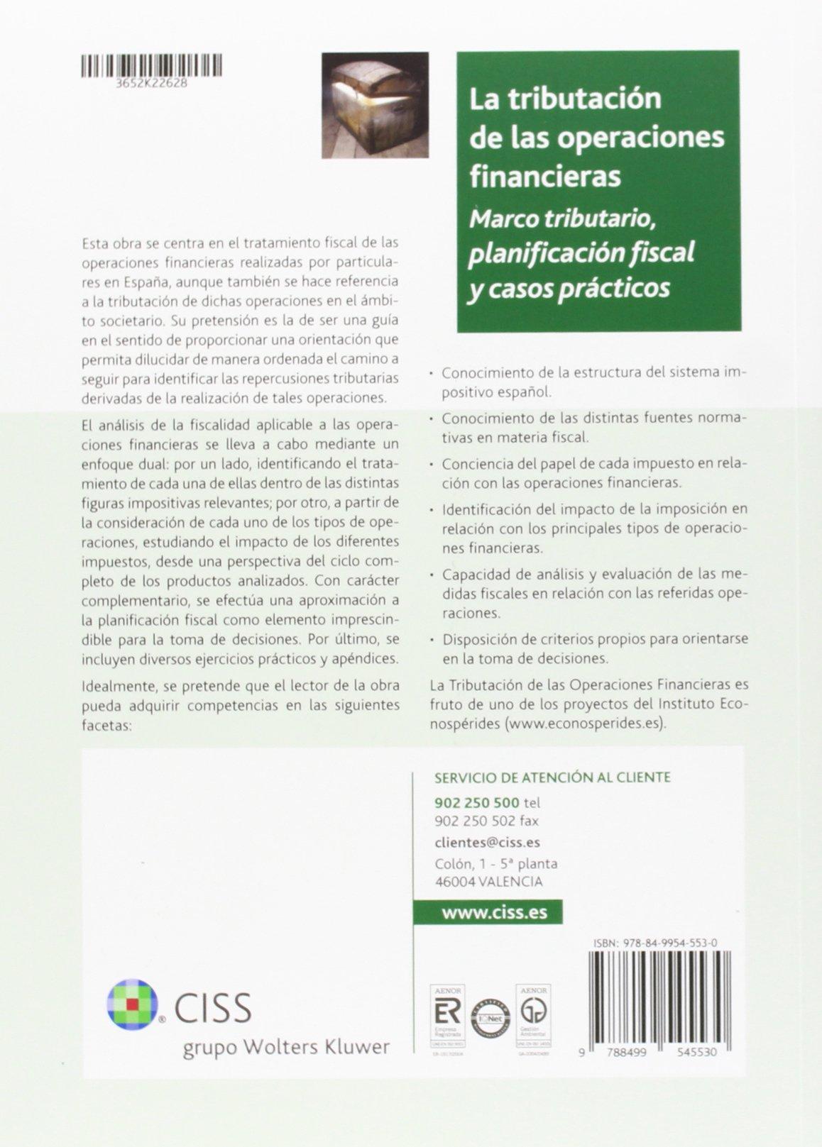 La tributación de las operaciones financieras: Marco tributario, planificación fiscal y casos prácticos: Amazon.es: José María Domínguez Martínez: Libros