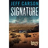 Signature: A David Wolf Mystery (David Wolf Mystery Thriller Series)