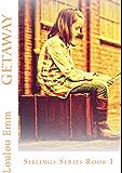 Getaway: Siblings Series Book 1