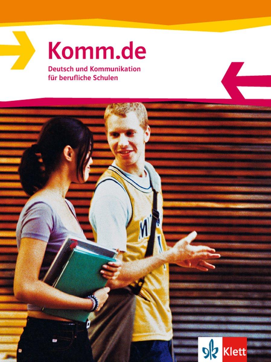 Komm.de. Deutsch und Kommunikation für berufliche Schulen / Schülerbuch
