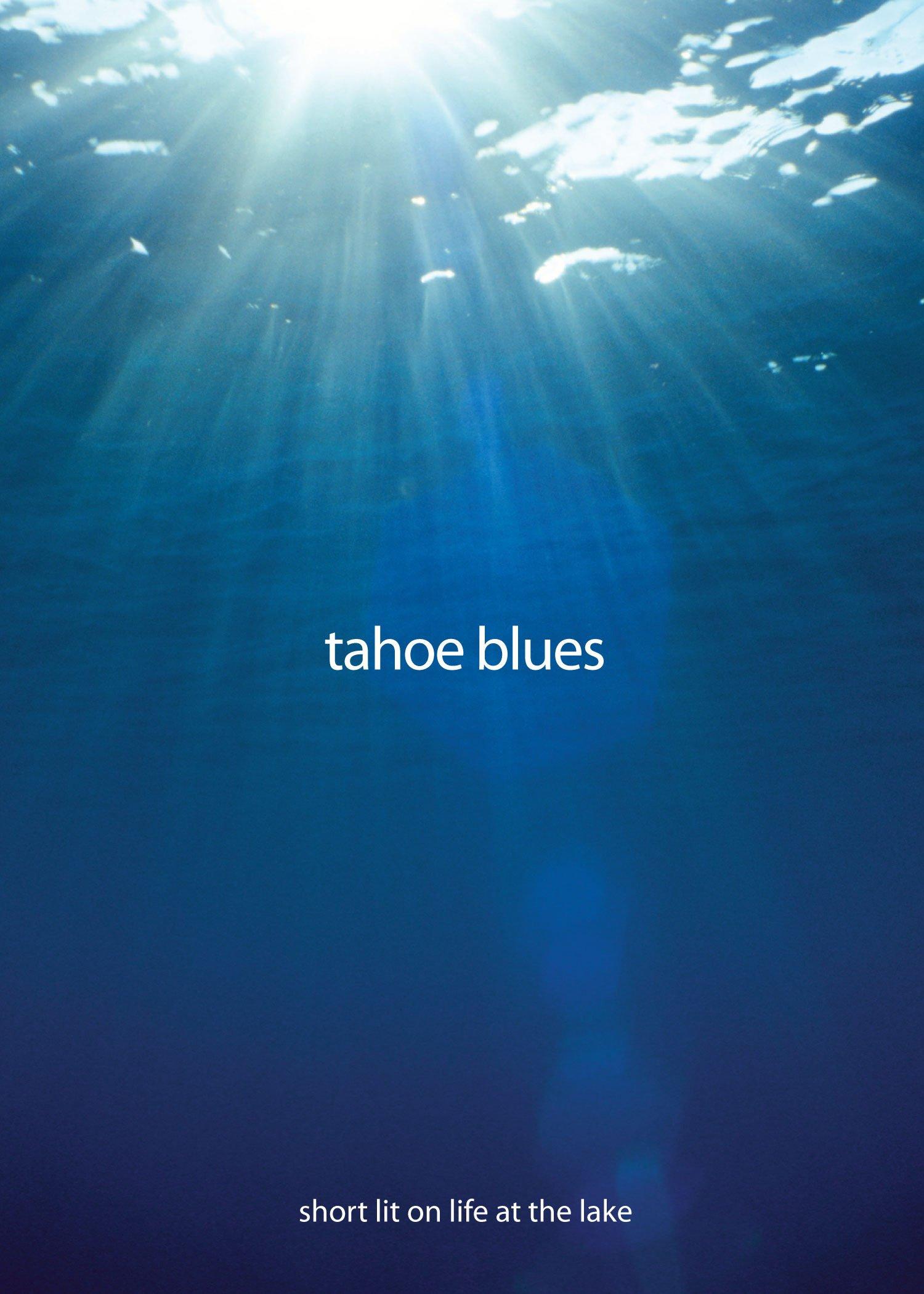 Download Tahoe Blues: Short Lit on Life at the Lake PDF