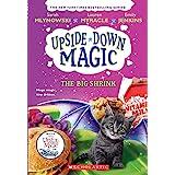 The Big Shrink (Upside-Down Magic #6) (6)