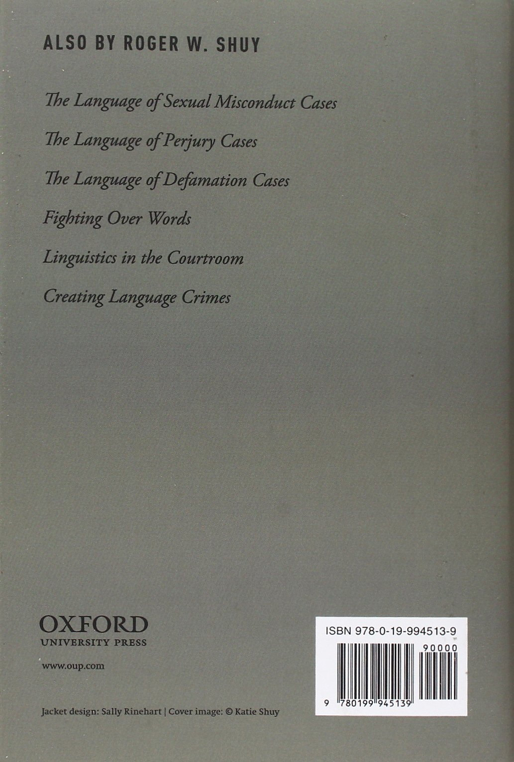 The Language of Bribery Cases (Oxford Studies in Language and Law) by Oxford University Press