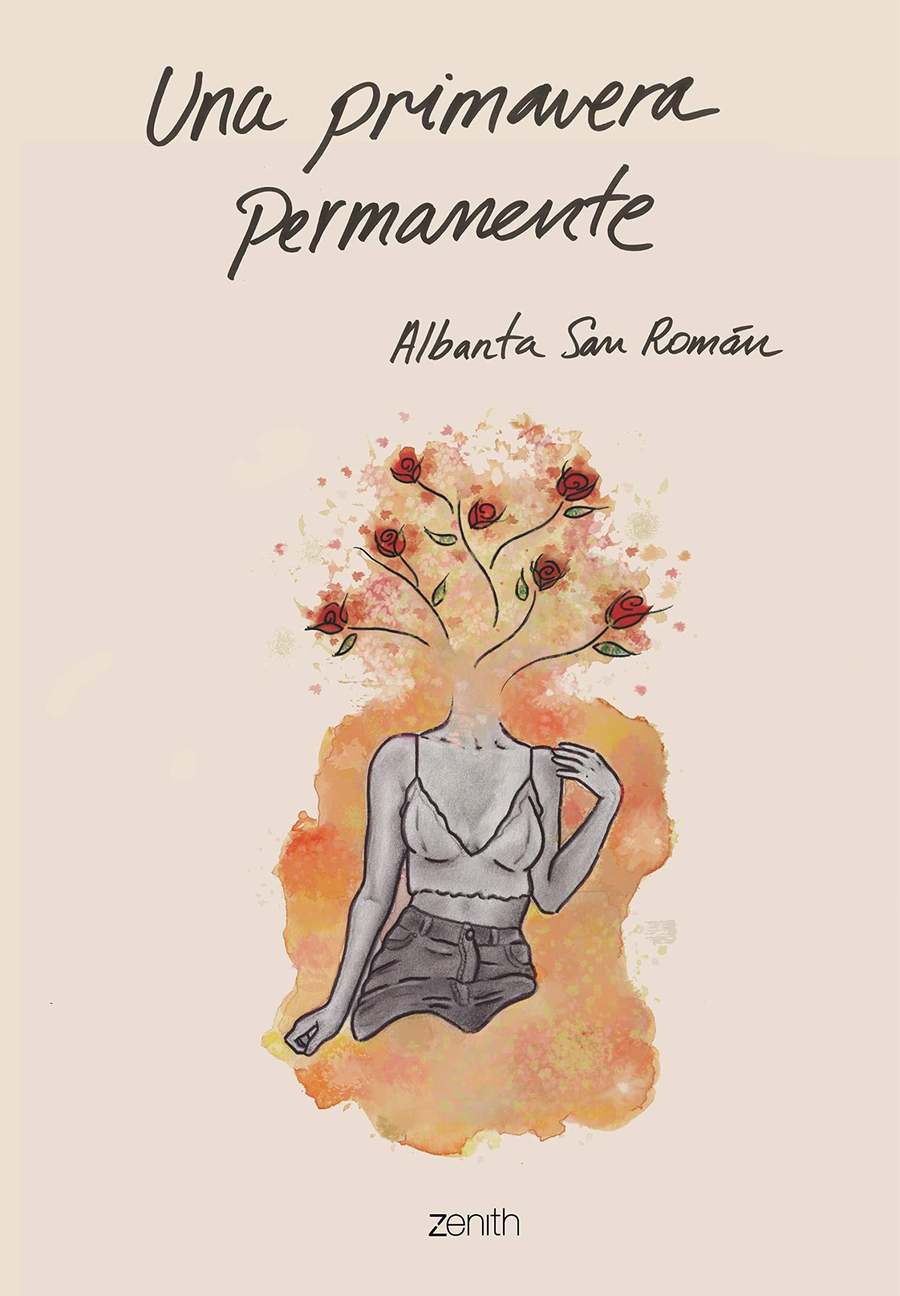 Una primavera permanente (Zenith Original): Amazon.es: Albanta San Román:  Libros