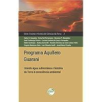 Programa aquífero guarani: unindo água subterrânea e história da terra à consciência ambiental ensino e história de…