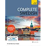 Complete Swedish Beginner to Intermediate Course: Learn to read, write, speak and understand a new language with Teach Yourse