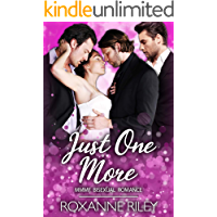 Just One More: MMFM Bisexual Romance