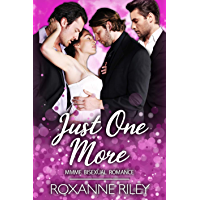 Just One More: MMFM Bisexual Romance (Just Us Book 2) (English Edition)