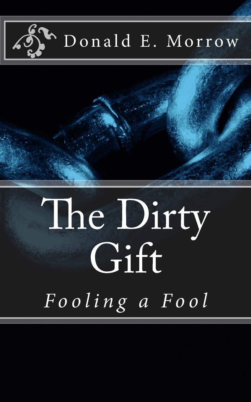 The Dirty Gift: Fooling a Fool ebook
