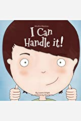 I Can Handle It (Mindful Mantras Book 1) Kindle Edition