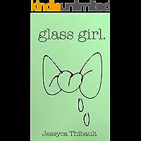 glass girl. (dollhouse poems Book 2)