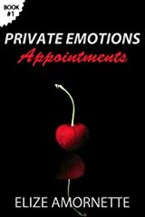 Private Emotions – Appointments (The Private Emotions Trilogy Book 1) Kindle Edition