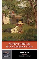 Adventures of Huckleberry Finn (Third Edition)  (Norton Critical Editions) Paperback