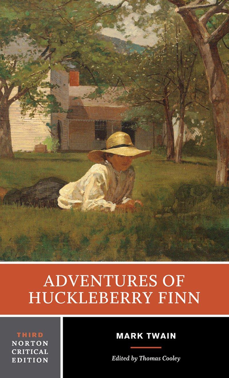The Adventures Of Huckleberry Finn  Norton Critical Editions