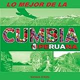 Lo Mejor de la Cumbia Peruana