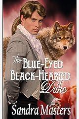 The Blue-Eyed Black-Hearted Duke (THE DUKE SERIES, Book) Paperback