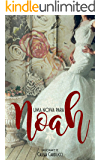 Uma noiva para Noah (Os Mehmet Livro 1)
