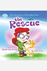 The Rescue (The Adventures of Ms Addie Pants, Book 1) Hardcover