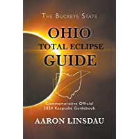 Ohio Total Eclipse Guide: Official Commemorative 2024 Keepsake Guidebook (2024 Total Eclipse State Guide Series) book cover