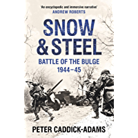 Snow and Steel: Battle of the Bulge 1944-45 (English Edition)