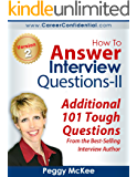 How To Answer Interview Questions - II