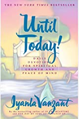 Until Today! : Daily Devotions for Spiritual Growth and Peace of Mind Paperback