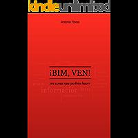 ¡BIM, VEN!: 101 cosas que podrás hacer