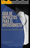 Guia de Impuestos para el Inversionista: CrowdLending/Prestamos P2P