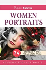 Women Portraits: Grayscale Photo Coloring for Adults Paperback