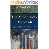 The Melancholy Menorah (Jewish Regency Mysteries)