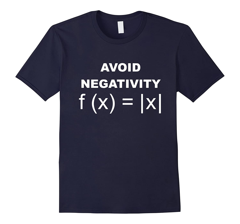Avoid Negativity Shirt Funny Math Geek Tee-BN