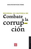 La reforma en materia de combate a la corrupción