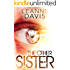 The Other Sister (Sister Series, #1)