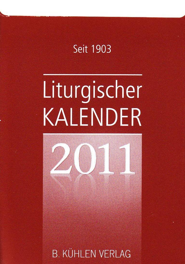 Liturgischer Kalender 2011: Tagesabreißkalender, Block