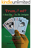 Trumped: A Sherlock Holmes & Irene Adler Investigation (The Irene Adler Series Book 5)