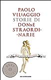 Storie di donne straordinarie: Da Eva alla zia di Beethoven (Oscar bestsellers Vol. 2012)