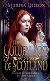 The Golden Rose of Scotland