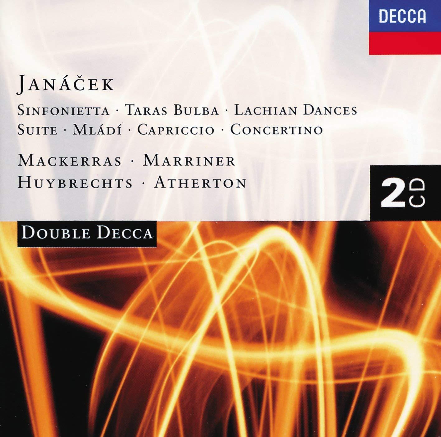 Janácek: Sinfonietta / Taras Bulba / Lachian Dances / Suite / Mládi / Capriccio / Concertino by Decca