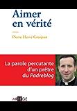 Aimer en vérité (French Edition)