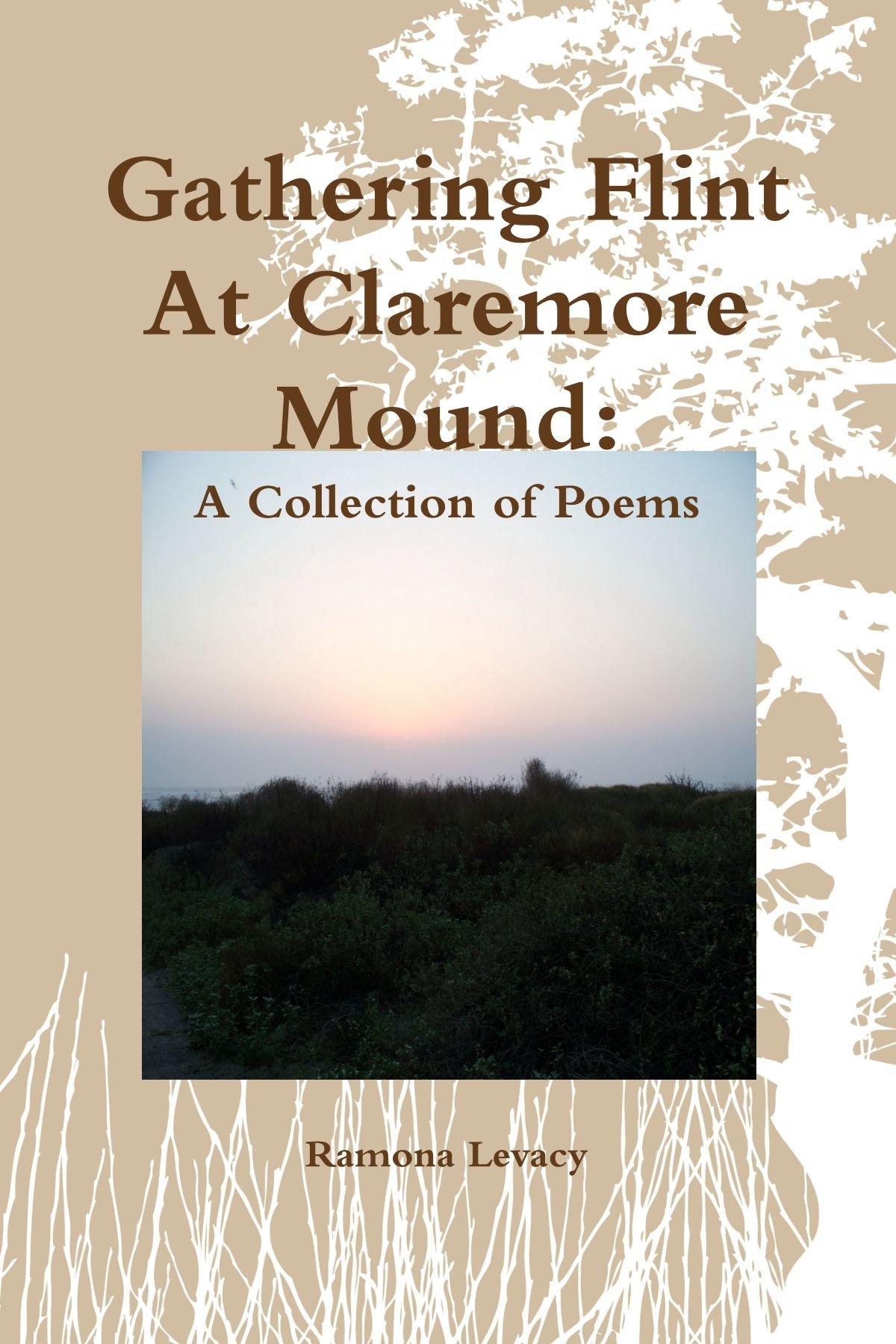 Gathering Flint At Claremore Mound PDF